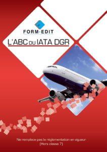 Guide d'aide à l'utilisation de la règlementation IATA DGR